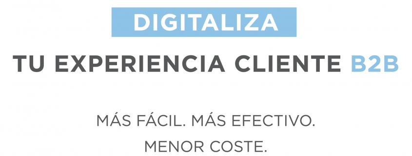 Digitaliza tu experiencia B2B